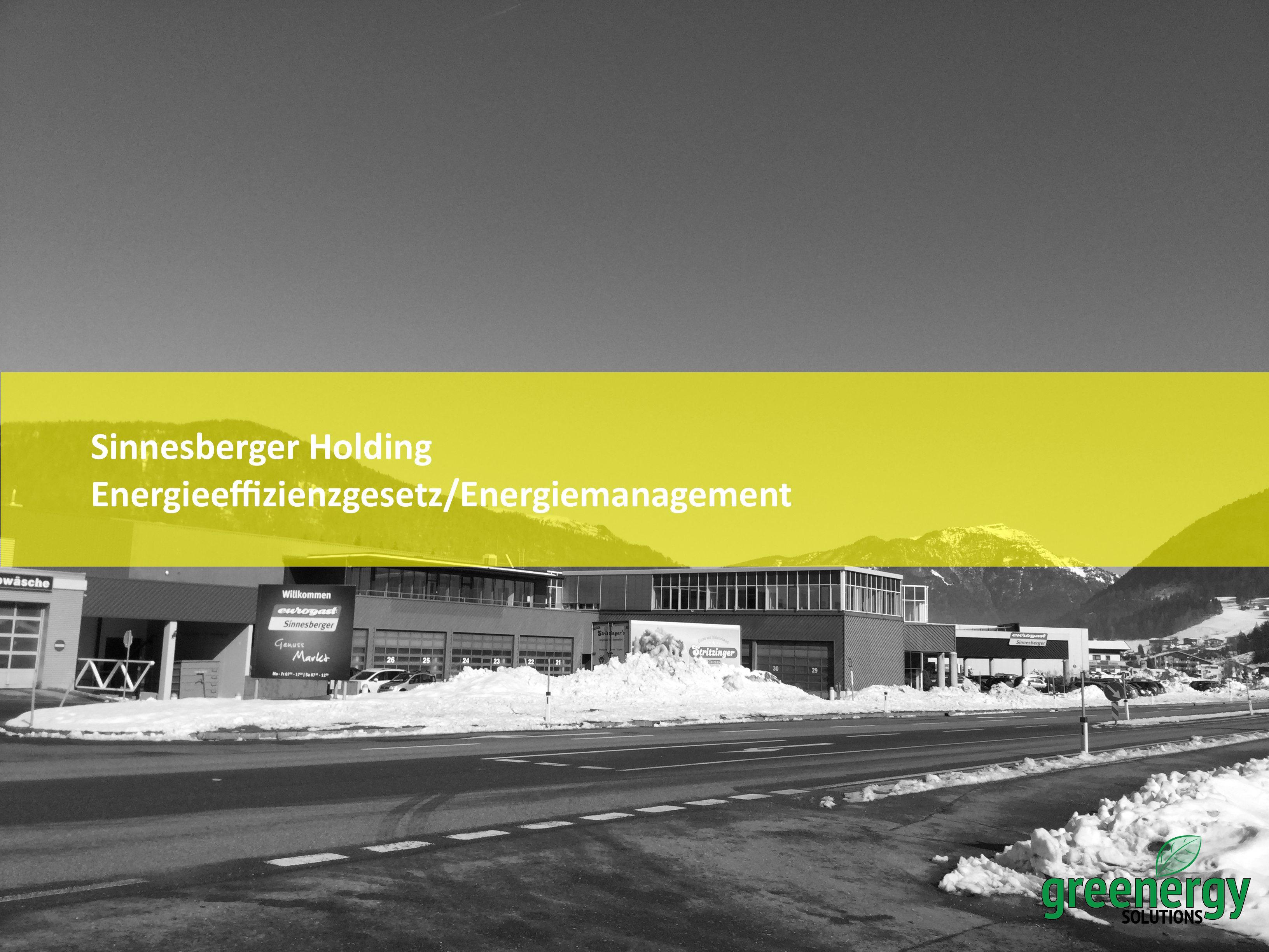 Energieeffizienzgesetz Sinnesberger Holding